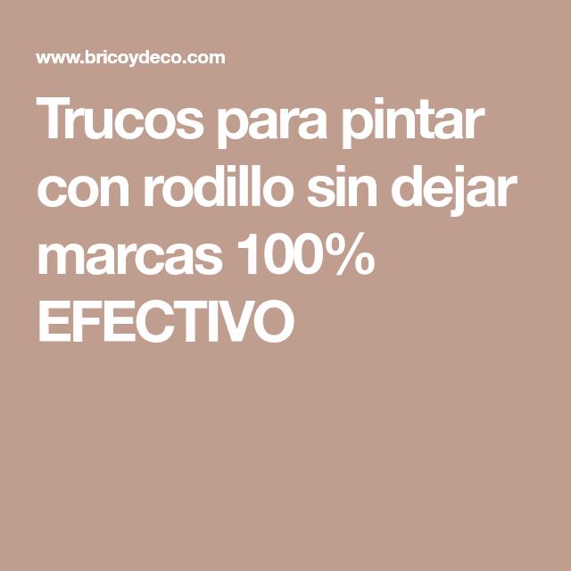 Trucos Para Pintar Con Rodillo Sin Dejar Marcas 100 Efectivo Rodillo Trucos Pintar