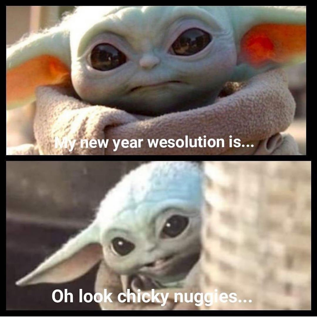 Your Daily Dose Of Baby Yoda On Instagram 2020 Week 1 Done 0 Resolutions Completed Tag Who Ll Relate In 2020 Yoda Meme Star Wars Humor Star Wars Memes