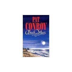 Beach Music -Pat Conroy
