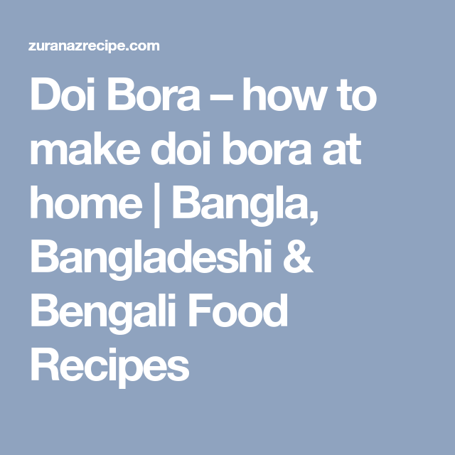 Doi bora how to make doi bora at home bangla bangladeshi doi bora how to make doi bora at home bangla bangladeshi bengali forumfinder Images