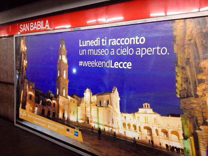 Lunedì ti racconto. Un museo a cielo aperto #weekendLecce  In metro a #Milano il nuovo slogan della campagna di comunicazione di Viaggiareinpuglia.it  #weareinpuglia  credit photo: Tonino Rizzo