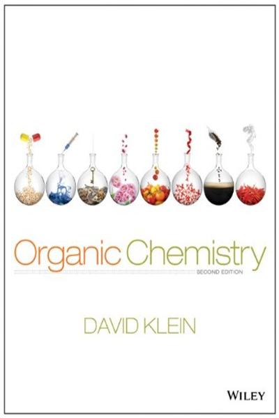 Organic Chemistry 2nd Edition Standalone Book By David R Klein Wiley Organic Chemistry Organic Chemistry Pdf Organic Chemistry Textbook