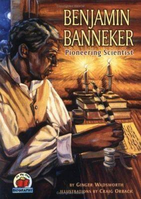 Cover image for Benjamin Banneker : pioneering scientist