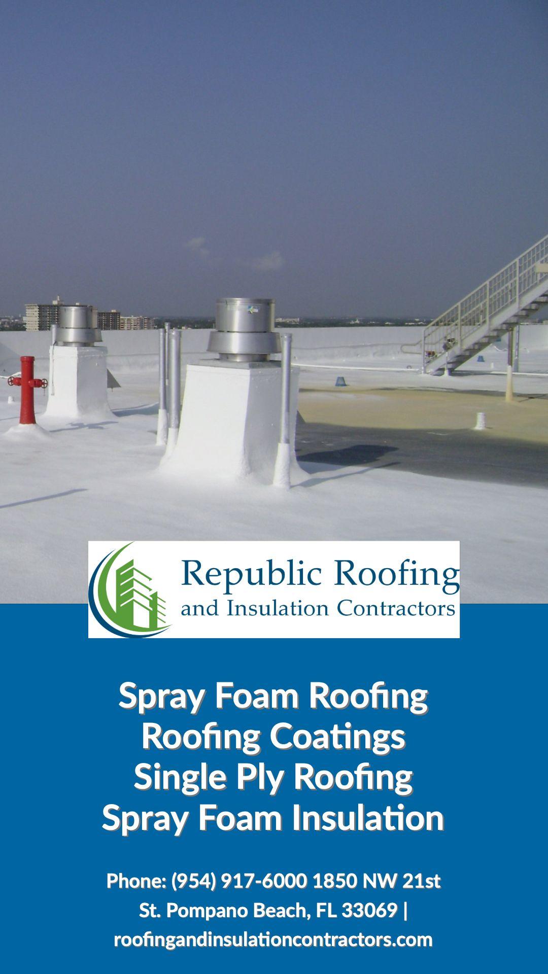 Roofing Experts Foam Roofing Roofing Roofing Services