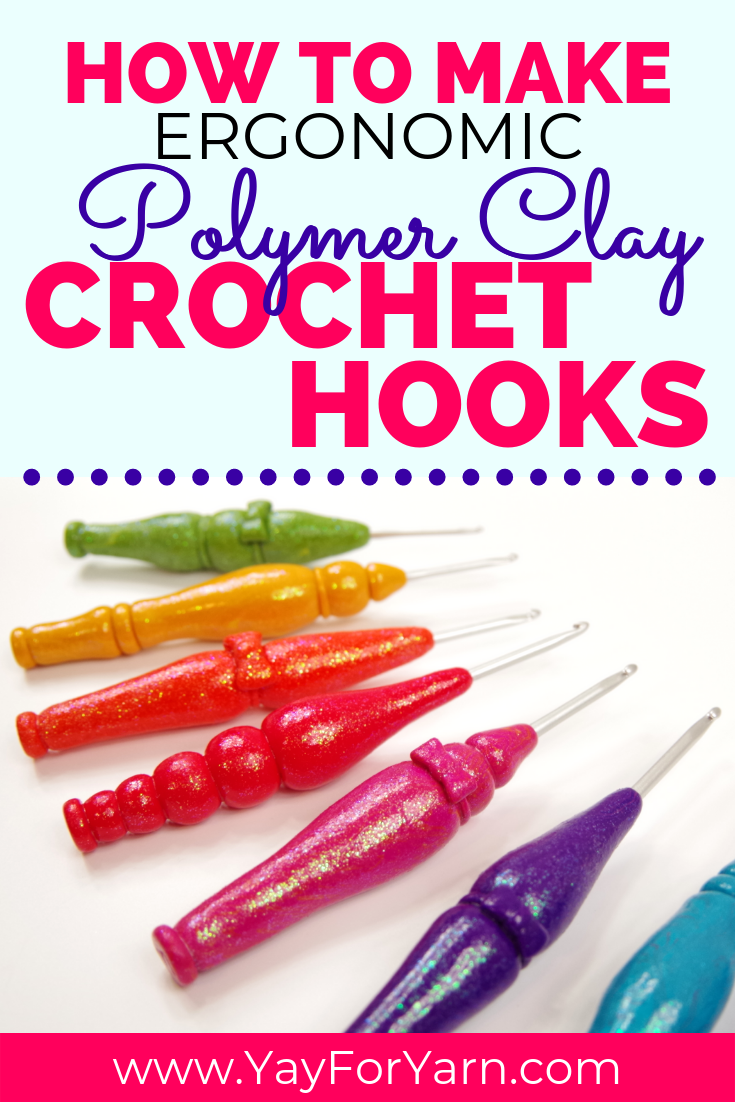 DIY Beautiful Ergonomic Crochet Hooks from Polymer Clay - Tutorial for Beginners | Yay For Yarn