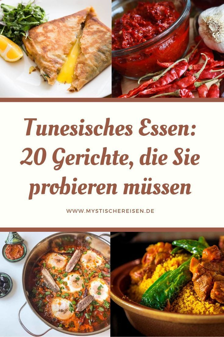 Tunesisches Essen: 20 Gerichte, Die Sie Probieren Müssen Eine Reise nach Tunesien wäre ohne das wohlschmeckende Essen nicht komplett. Machen Sie sich keine Sorgen, denn das tunesische Essen ist großartig.