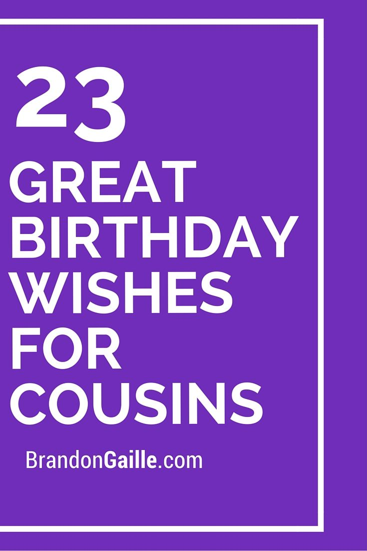 23 Great Makeup Tutorials And Tips: 23 Great Birthday Wishes For Cousins