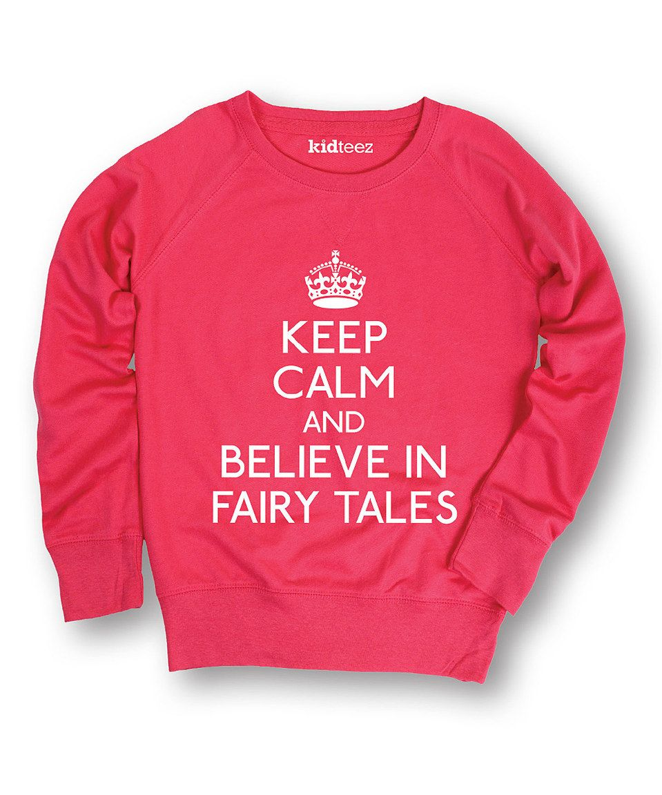 Another great find on #zulily! Raspberry 'Believe in Fairy Tales' Pullover - Toddler & Girls by Day Dream Believers #zulilyfinds