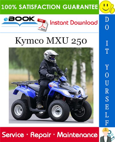 Kymco Mxu 250 Atv Service Repair Manual In 2020 Repair Manuals Repair Manual
