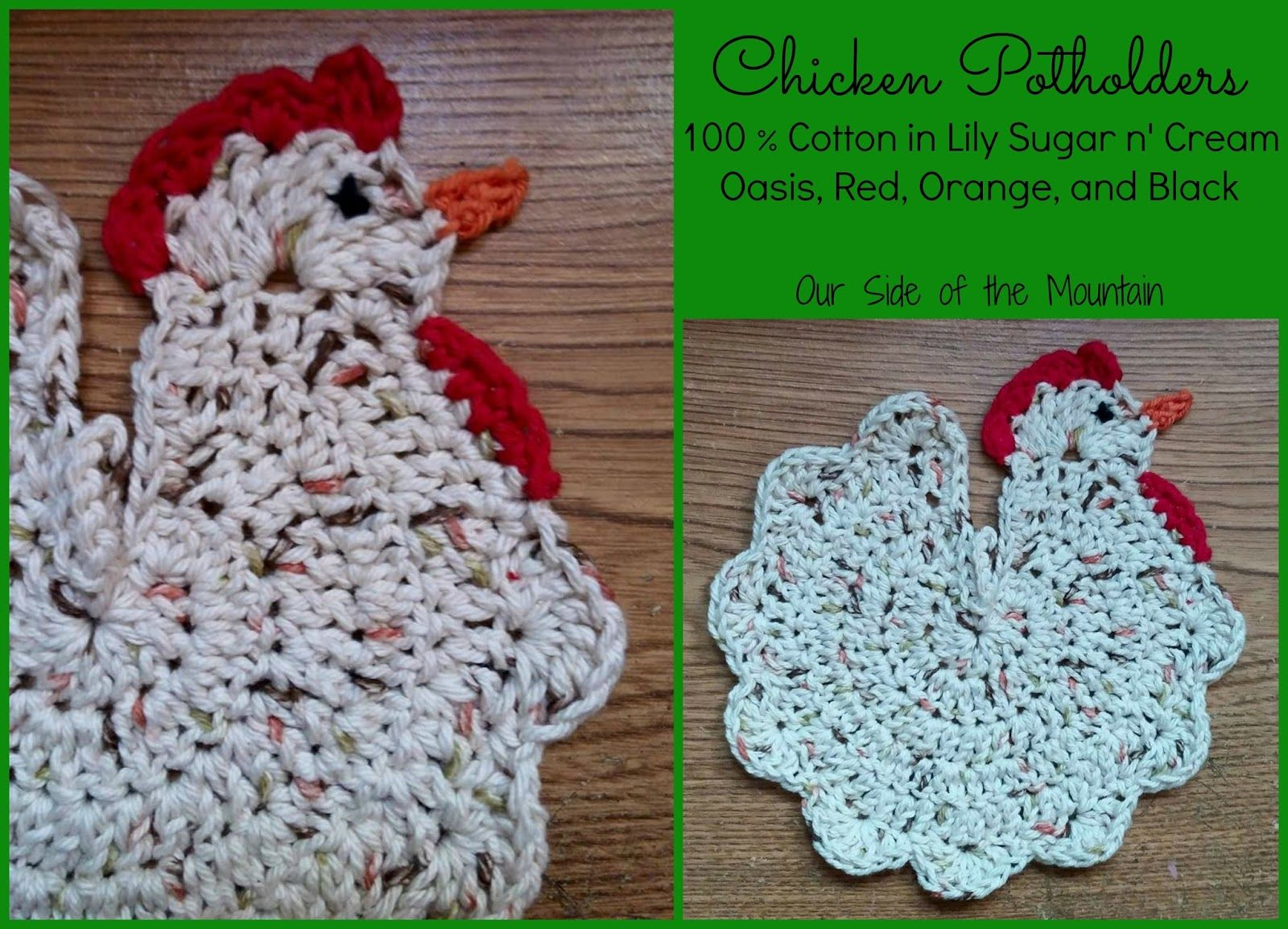Our Side of the Mountain: Creative Crochet: Chicken Potholders   Fun ...