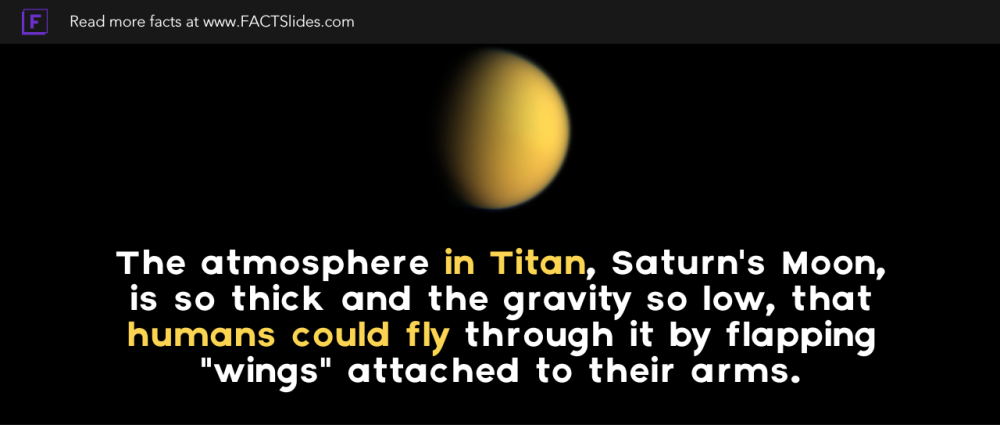 The atmosphere in Titan, Saturn's Moon, is so thick and ...