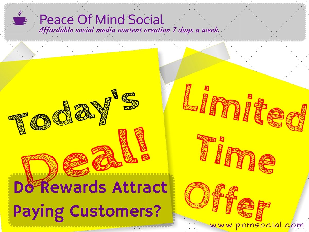 Do Rewards Attract Paying Customers? http://www.pymnts.com/payments-as-a-service/2016/digital-gifts-rewards-yiftee/ Peace of Mind Social - Affordable social media content creation 7 days a week. #sme #customers #finances