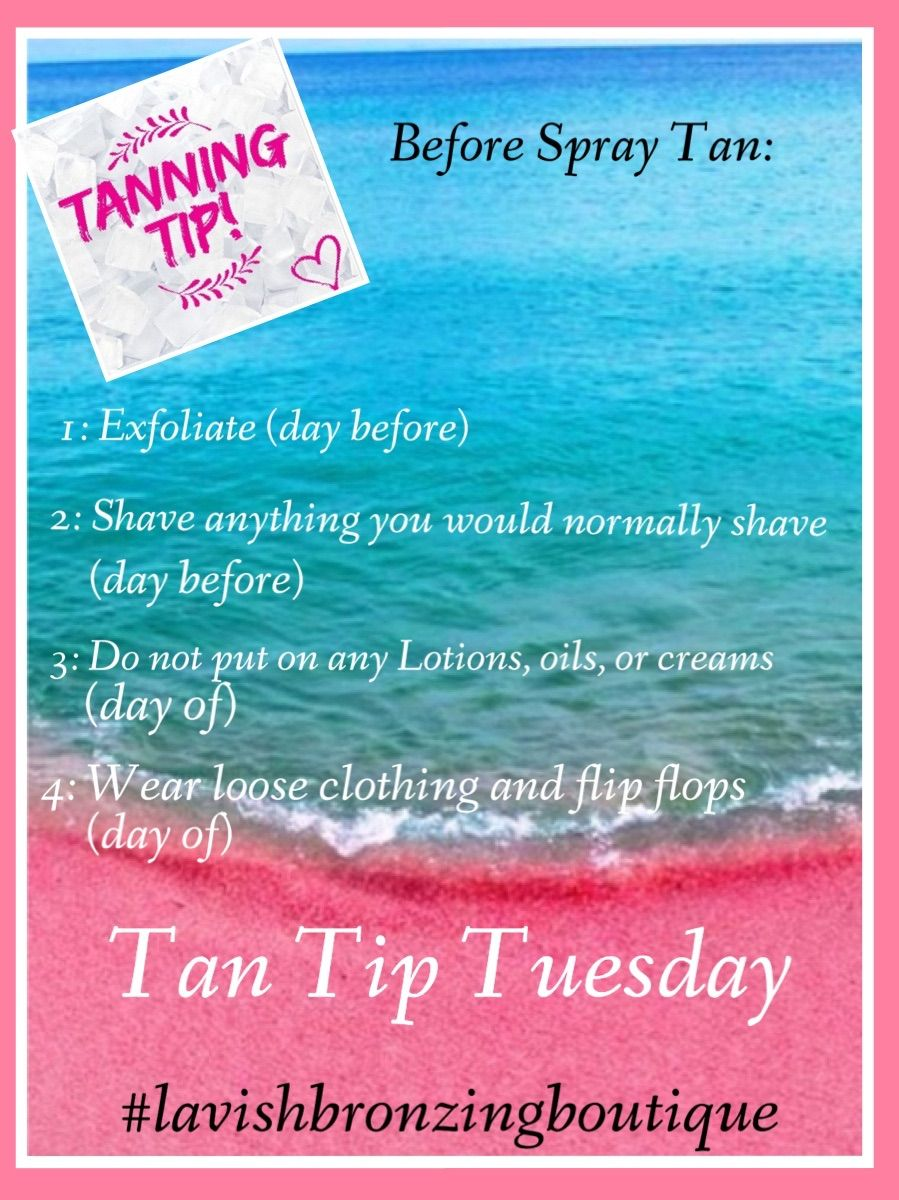 Spray Tan Prep: Great Spray Tanning Tips! Lavish Bronzing Boutique, Eugene