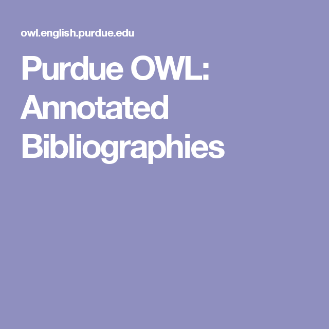 Purdue Owl Annotated Bibliographies Teaching Writing Pinterest