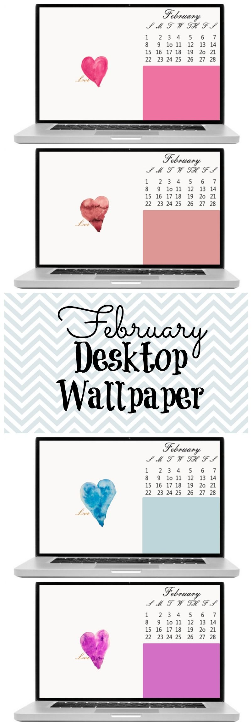 Four new free Desktop Wallpapers for February 2015.  Help yourself stay organized with this water color heart wallpaper.