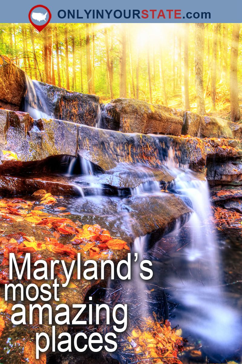 these 20 jaw dropping places in maryland will blow you away in 2018
