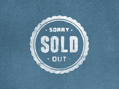 Sold Out Sold Out Sign Outing Quotes Vintage Logo