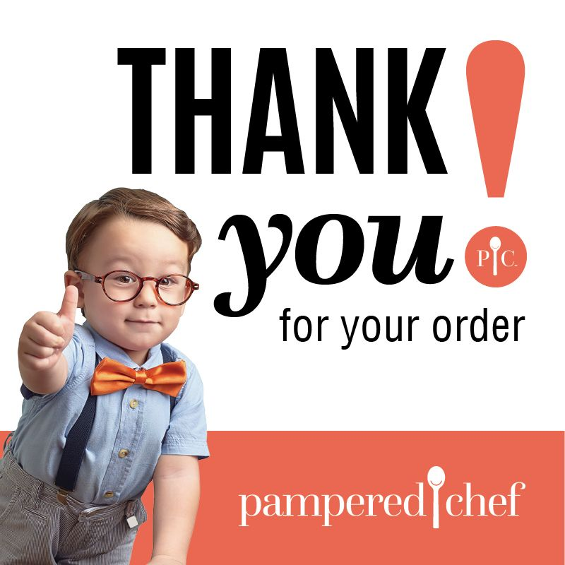 Thank You For Your Purchase Quotes: Pampered Chef US Site