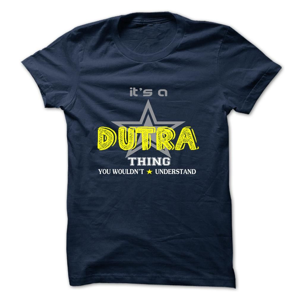 [Best holiday t-shirt names] DUTRA  Discount 10%  DUTRA  Tshirt Guys Lady Hodie  SHARE and Get Discount Today Order now before we SELL OUT  Camping 0399 cool job shirt