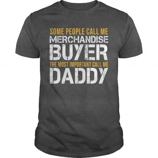Awesome Tee For Merchandise Buyer T Shirts, Hoodies, Sweatshirts. GET ONE ==> https://www.sunfrog.com/LifeStyle/Awesome-Tee-For-Merchandise-Buyer-143908336-Dark-Grey-Guys.html?41382