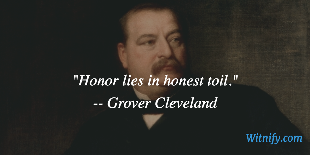 President Grover Cleveland Died Otd 1908 Quoteoftheday