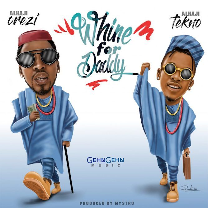 Orezi - Whine For Daddy ft. Tekno - Free MP3 Download ...