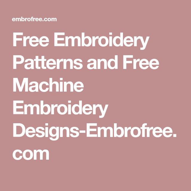 Free Embroidery Patterns And Free Machine Embroidery Designs