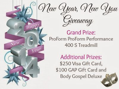 New Year, New You could win the grand prize a ProForm Performance 400 S Treadmill. Additional winners will receive one of the following: a $250 Visa Gift Card, $100 GAP Gift Card and Body Gospel DVD!