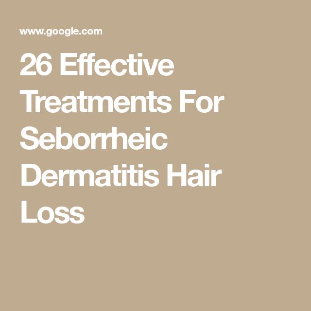 26 Effective Treatments For Seborrheic Dermatitis Hair ...