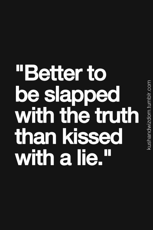 kissed a lie wonderful life quotes inspirational and respect kissed a lie