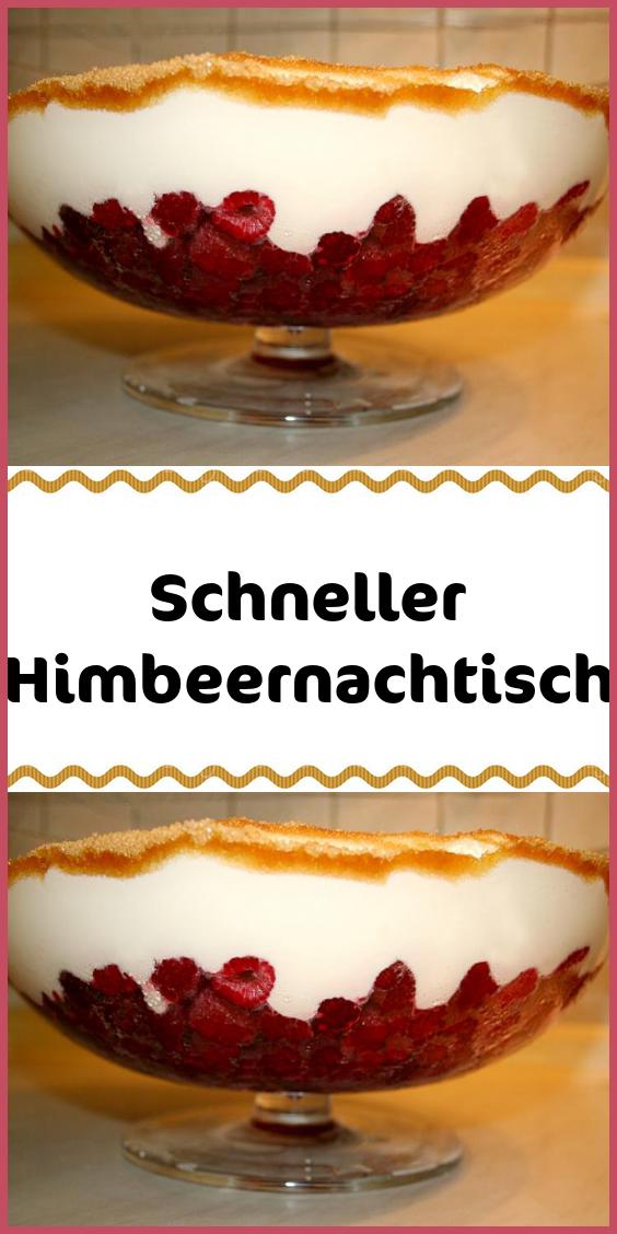 Schneller Himbeernachtisch #kuchenideen