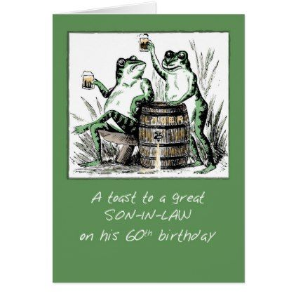 Son In Law 60th Birthday Frogs Toasting With Beer Card