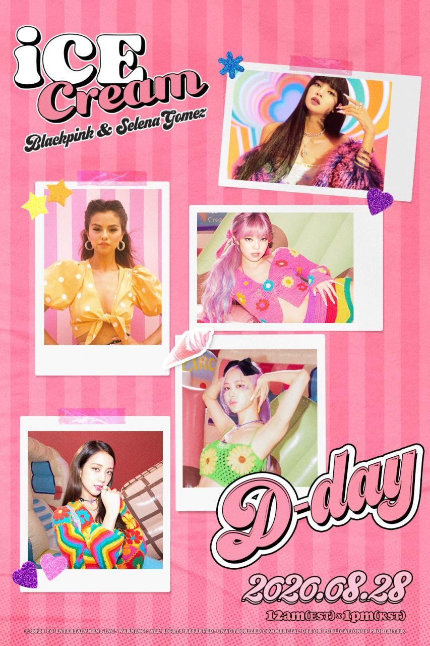 Blackpink X Selena Gomez Ice Cream D Day Poster In 2020 Blackpink Blackpink Poster Selena