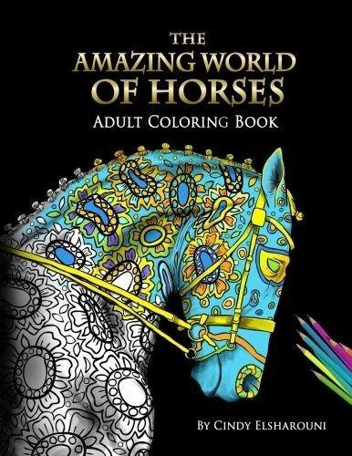 The Amazing World Of Horses Perfect (Adult Coloring Paperback Book New)