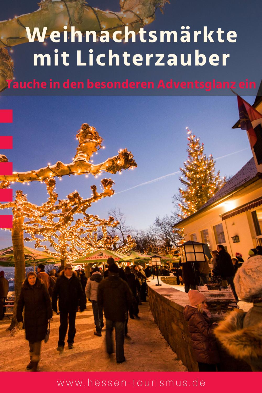 Weihnachtsmärkte mit Lichterzauber in Hessen #1adventbilder