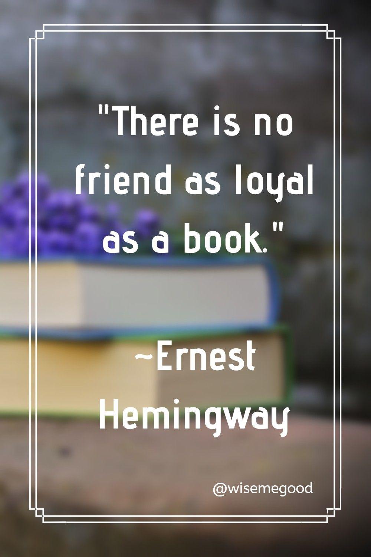 """Photo of """"Det er ingen venn som er så lojal som en bok."""" ~ Ernest Hemmingway"""