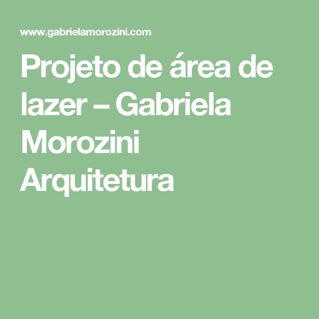 Projeto de área de lazer – Gabriela Morozini Arquitetura
