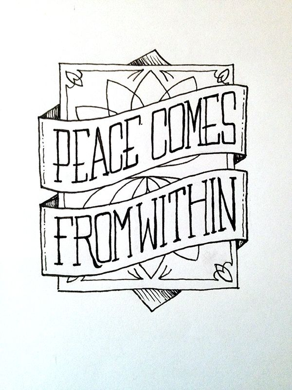 Peace Comes From Within Handwritten Typography 63014 Photo Accidental Typographertumblr