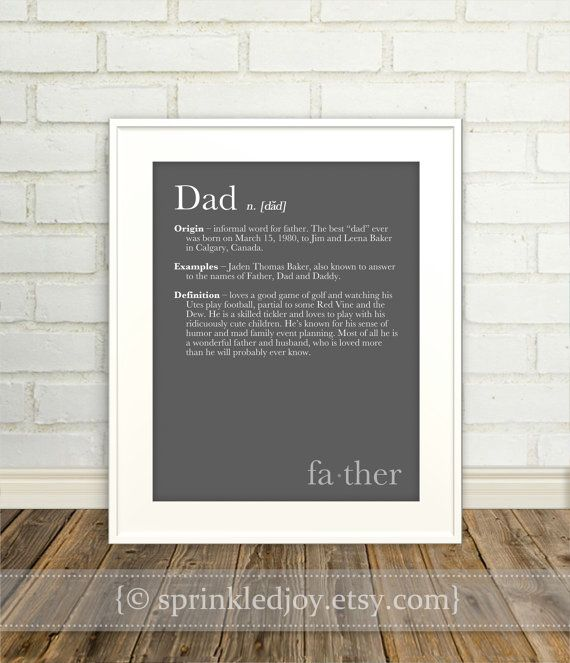 Dad, Father Definition Print | Dad's Day | Pinterest | Definitions ...