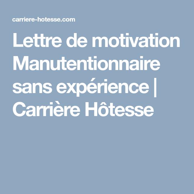 Lettre De Motivation Manutentionnaire Sans Expérience