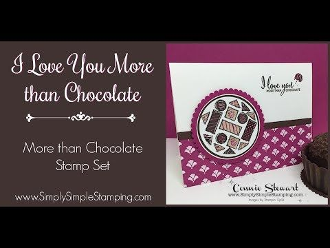 Facebook LIVE Rewind More Than Chocolate - I Love You More Than Chocolate Card by Connie Stewart - YouTube