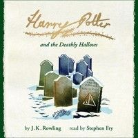 Harry Potter And The Deathly Hallows Book 7 Of 7 Narrated By