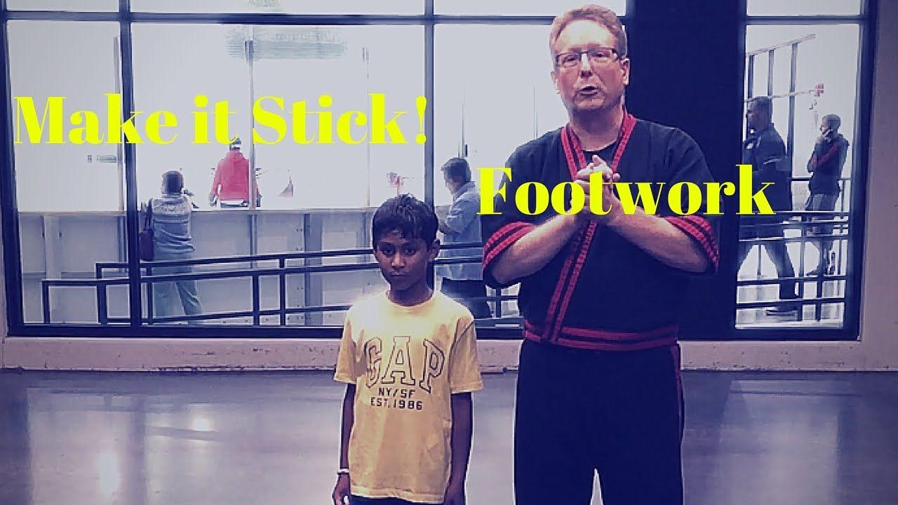 Make It Stick! Footwork
