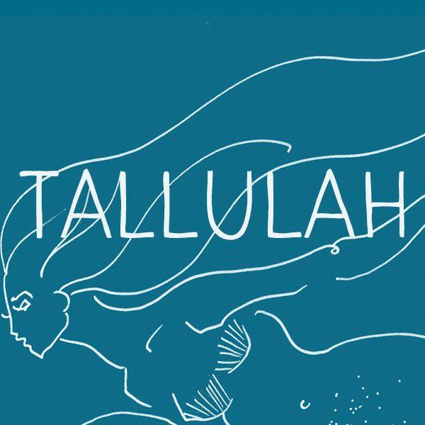 Tallulah | Baby Names | Baby girl names, Baby names, Unique