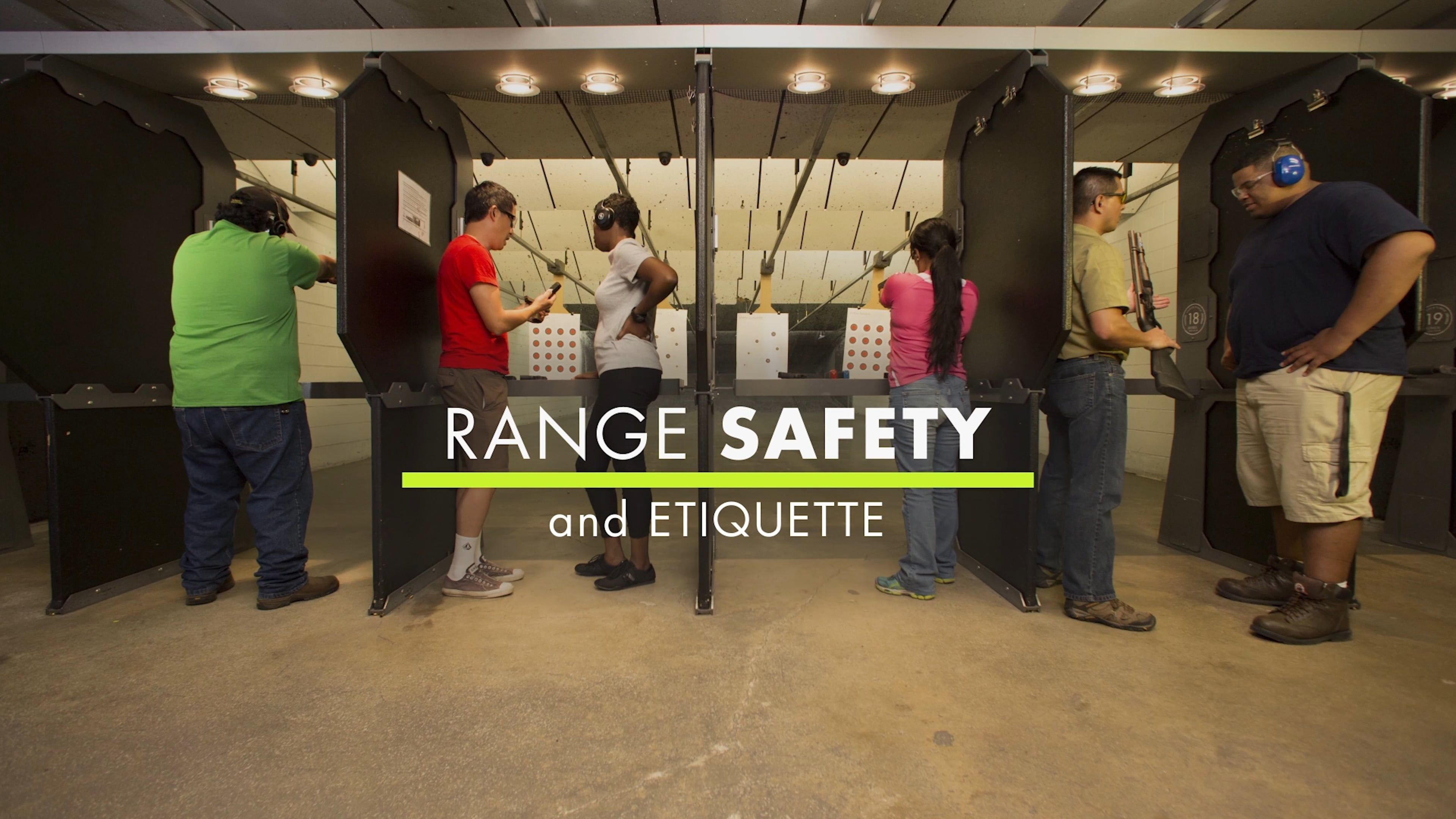Introduction to range safety and etiquette etiquette
