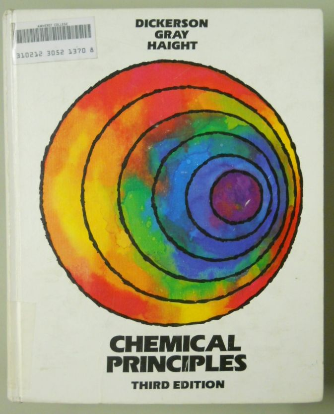 Chemical Principles 3rd Ed 1979 By Richard E Dickerson