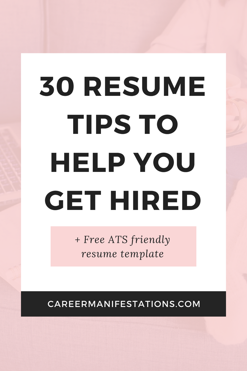 30 Resume Tips to Help You Get Hired - Resume tips no experience, Resume tips, Resume writing tips, Resume examples, Resume, Finding a new job - 30 Resume Tips to Help You Get Hired  Advice from a fortune 500 recruiter and career coach the biggest resume mistakes an ATS applicant tracking system friendly free resume download ways to improve your resume how to find a new job quickly