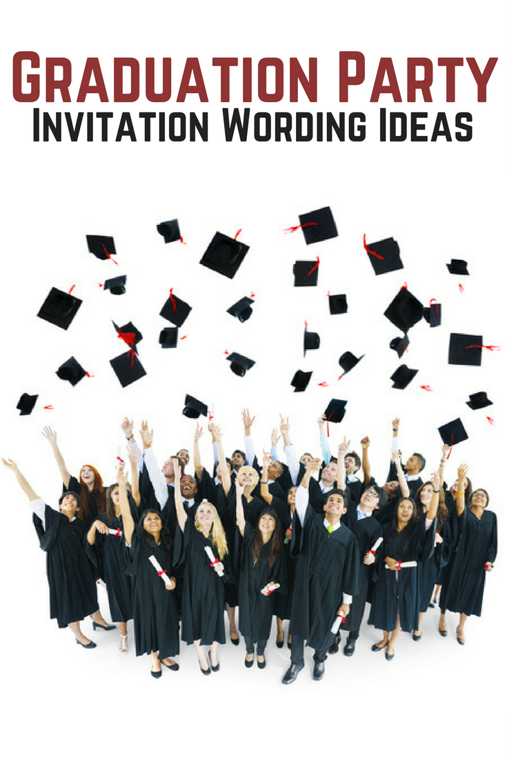 Graduation Party Invitation Wording All Allwording Pinterest