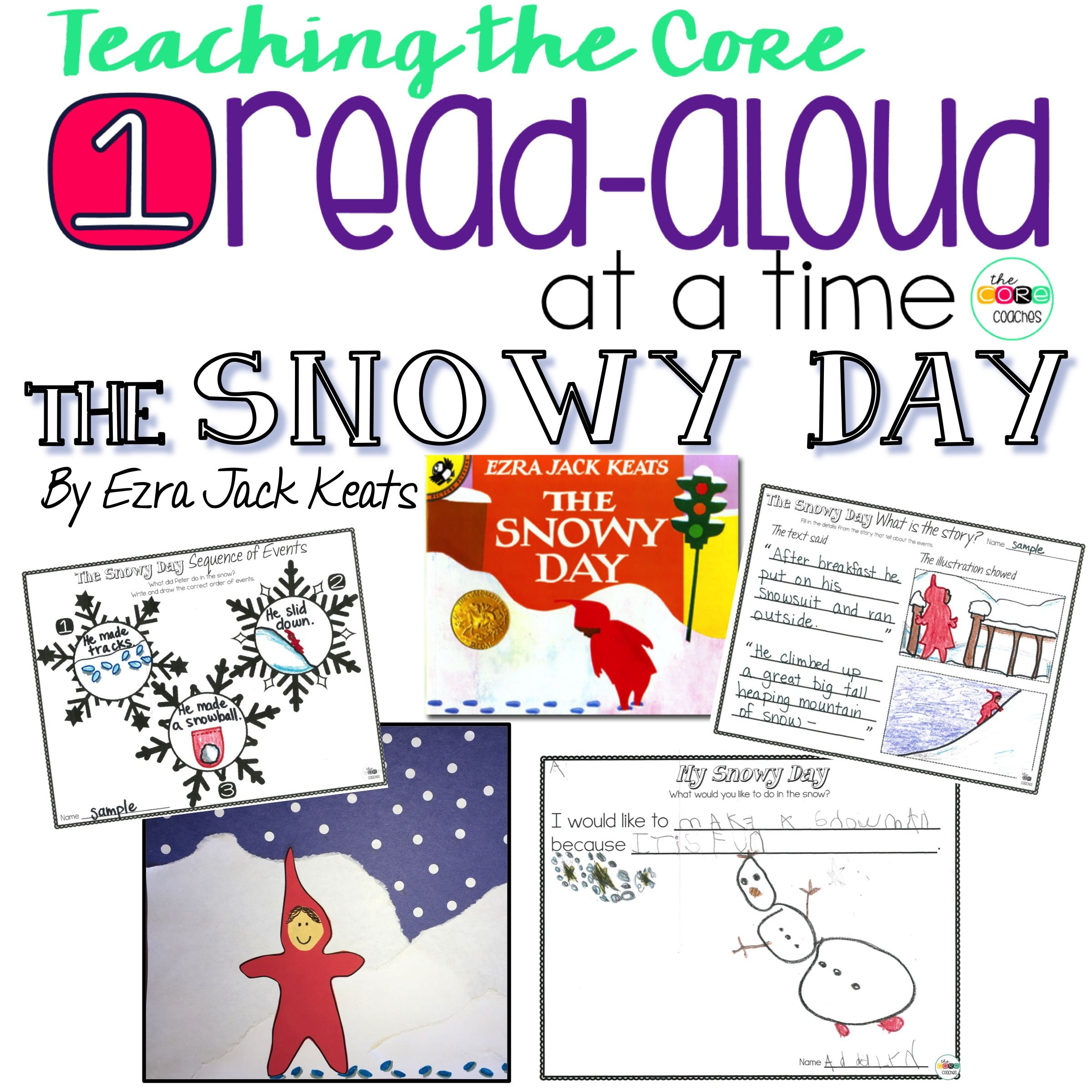 The Snowy Day Interactive Read Aloud Lesson Plans And Activities K 1