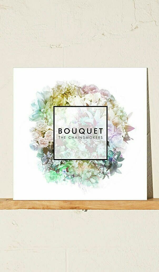 The Chainsmokers - Bounquet (EP)